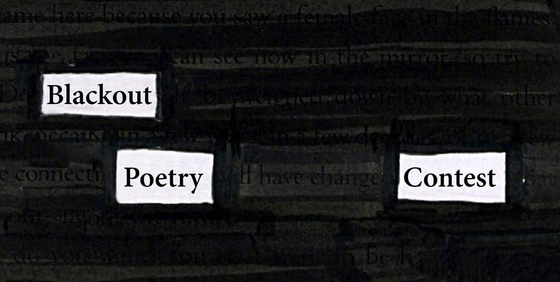 an image of a blacked out canvass with only the words balckout poetry contest showing