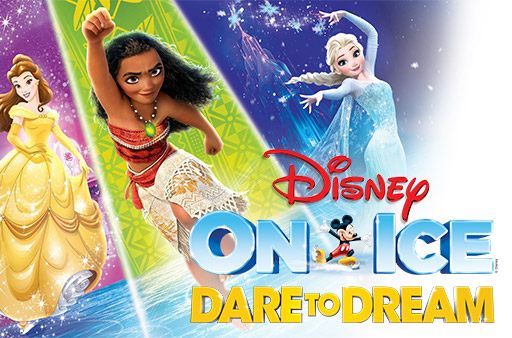 Disney Princesses with text Disney on Ice Dare to Dream