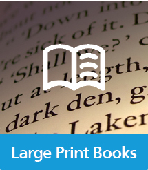 Graphic of Large Print Books with text and icon