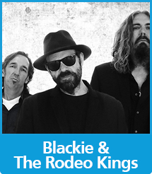 Graphic with the text Blackie and the Rodeo Kings and a photo of the band