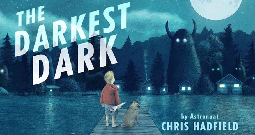 cover of The Darkest Dark by Chris Hadfield