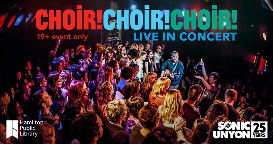 Choir! Choir! Choir! Live in Concert at HPL - 19+ only